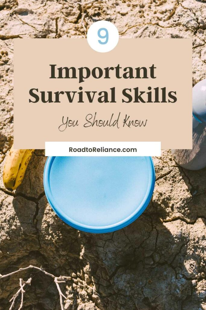 There are many survival skills to be learned, however, these 9 survival skills could make the difference between life and death.